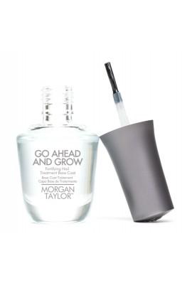 Morgan Taylor - Go Ahead And Grow - Fortifying Nail Treatment Base Coat - 15 mL / 0.5oz