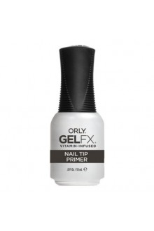 Orly Gel FX - Nail Tip Primer - 0.6 oz / 18 mL