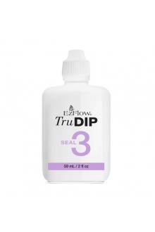 EzFlow TruDIP - Seal Coat - 2oz / 59ml